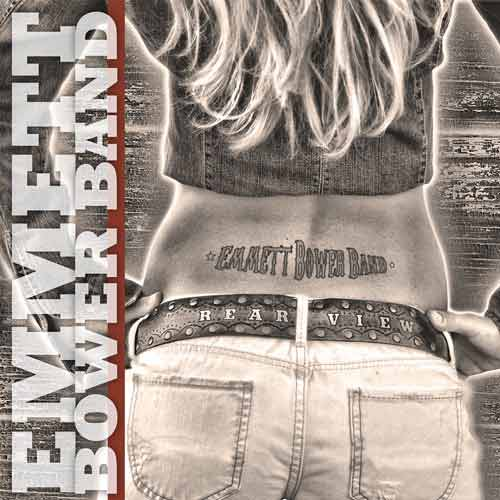 Emmett Bower Band Rear View Album Cover