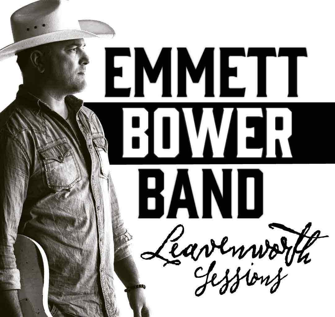 Emmett Bower Band - Leavenworth Sessions